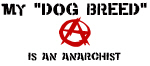 My Dog is an Anarchist