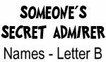 Secret Admirer: Names - Letter B