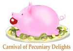 Carnival of Pecuniary Delights