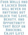 Answer the Door to Life Enjoy Life! Design