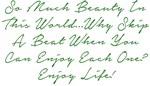 Beats of Beauty Enjoy Life! Design