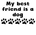 My Best Friend Is A Dog