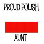 Proud Polish Aunt