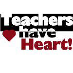 Teachers Have Heart