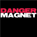 Danger Magnet Twilight T-shirts and More!