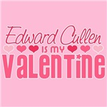 Edward Cullen Is My Valentine T-Shirts