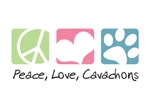 Peace, Love, Cavachons
