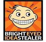 Bright Eyed Idea Stealers