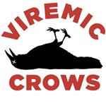 Viremic Crows