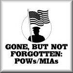 Gone, but not forgotten: POWs/MIAs