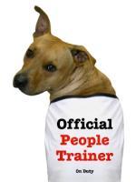 People Trainer Dog!
