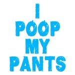 I Poop in My Pants