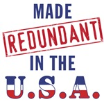 Made (Redundant) in USA