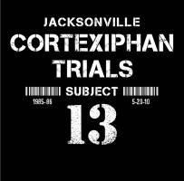 Cortexiphan Trials