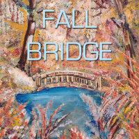 Fall Bridge Collection