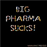Big Pharma Sucks!