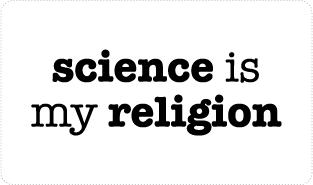 Science is my Religion T-shirts