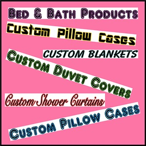 Bed & Bath Products