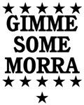 Gimme Some Morra