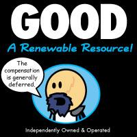GOOD: A Renewable Resource!