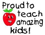 Proud To Teach Amazing Kids