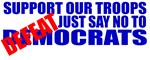 Say No To Defeatocrats