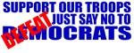 Say No To Defeatocrats