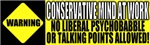 No Liberal Psychobabble Conservative T-shirts & Gi