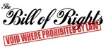 Bill of Rights - Void Where Prohibited