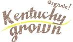 Organic! Kentucky Grown!