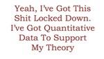 Quantitative Data! Oh Yeah