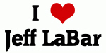 I Love Jeff LaBar