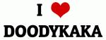 I Love DOODYKAKA