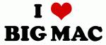 I Love BIG MAC