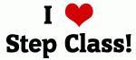 I Love Step Class!