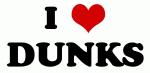 I Love DUNKS