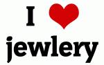 I Love jewlery