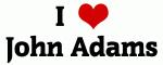 I Love John Adams