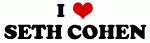 I Love SETH COHEN