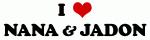 I Love NANA & JADON