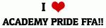 I Love ACADEMY PRIDE FFA!!