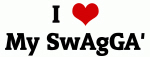 I Love My SwAgGA'