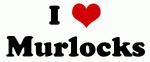 I Love Murlocks