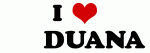 I Love        DUANA