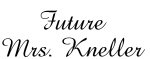 Future Mrs. Kneller