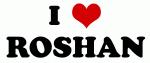 I Love ROSHAN