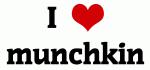 I Love munchkin