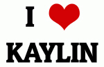 I Love KAYLIN