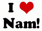 I Love Nam!