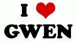 I Love GWEN